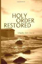 Holy Order Restored